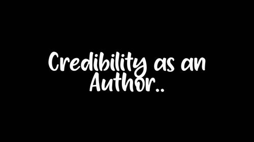 Credibility as an Author