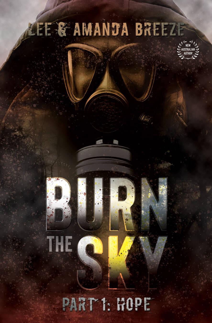 Burn The Sky Part One Hope