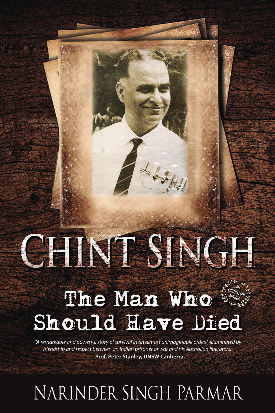 Chint Singh The Man Who Should Have Died