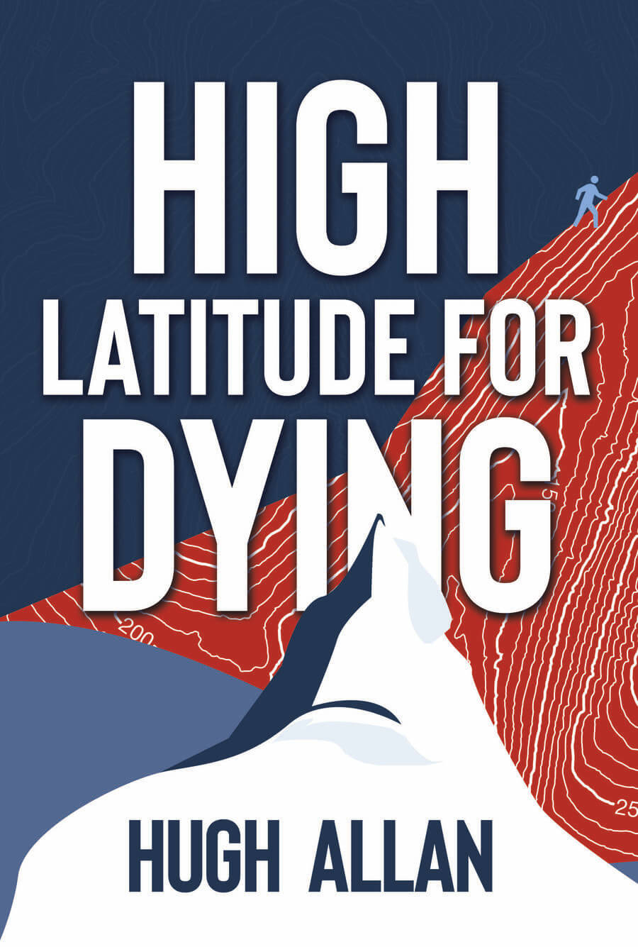 High Latitude for the Dying