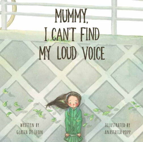 Mummy I Canand39t Find My Loud Voice